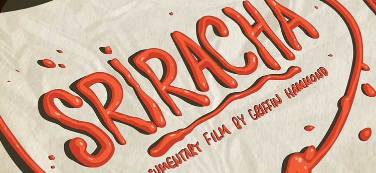 the sriracha movie
